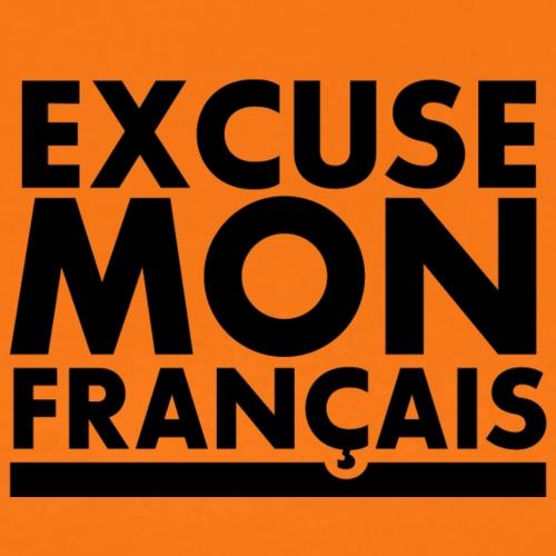 EXCUSE MON FRANÇAIS - T-shirt Premium Homme