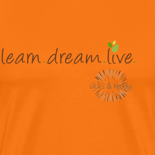 learn.dream.live 1 - Männer Premium T-Shirt