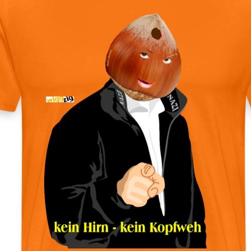 kein hirn - Männer Premium T-Shirt