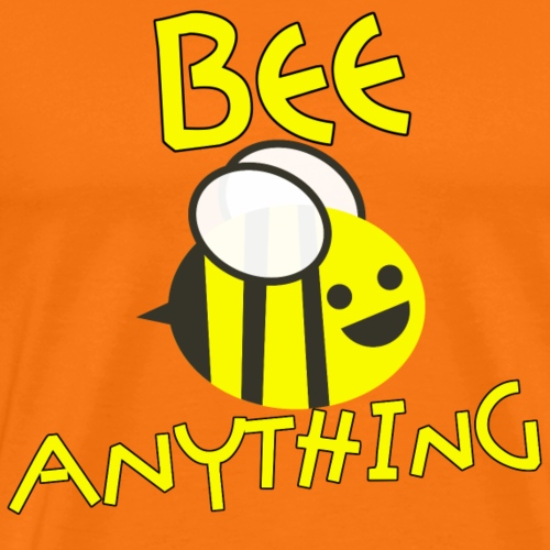 BEE ANYTHING Sei Alles Geschenk Idee Biene - Männer Premium T-Shirt