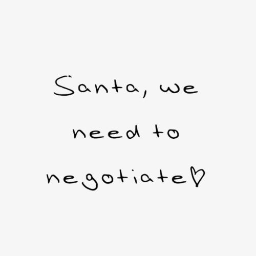 Santa we need to negotiate - Männer Premium T-Shirt
