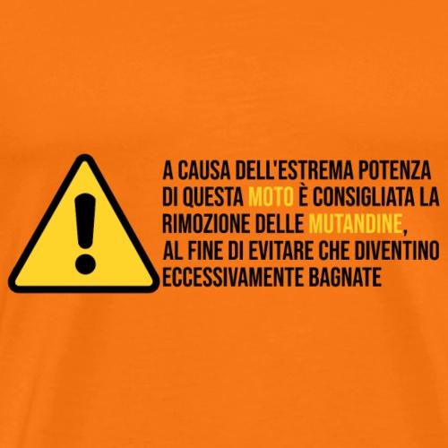 ATTENZIONE ALLE MUTANDINE - Maglietta Premium da uomo