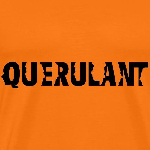Querulant - Männer Premium T-Shirt