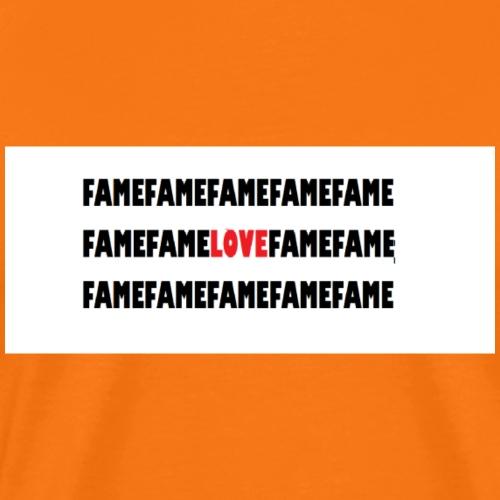 fame and love - Männer Premium T-Shirt