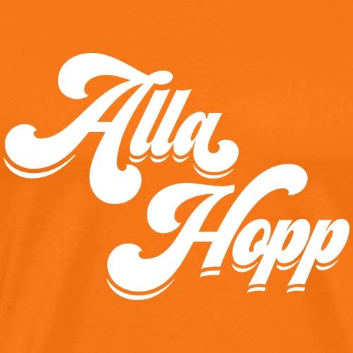 Alla Hopp! - Männer Premium T-Shirt