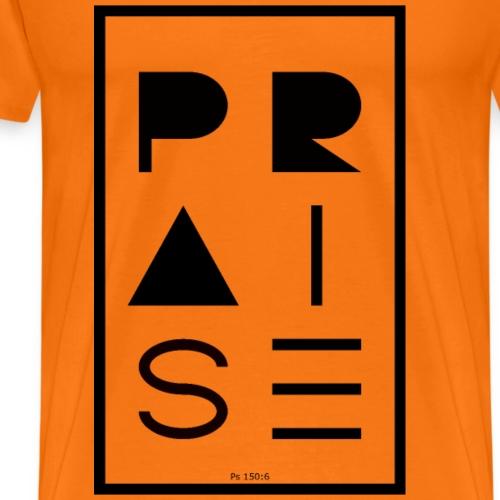 Praise BLACK - Männer Premium T-Shirt