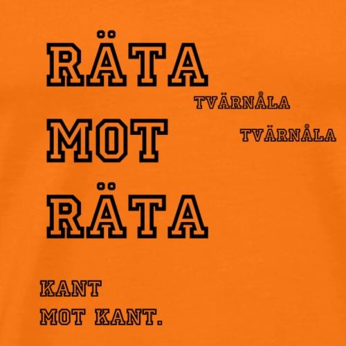 RataMotRata - Premium-T-shirt herr