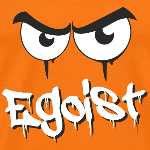 Egoist - Männer Premium T-Shirt