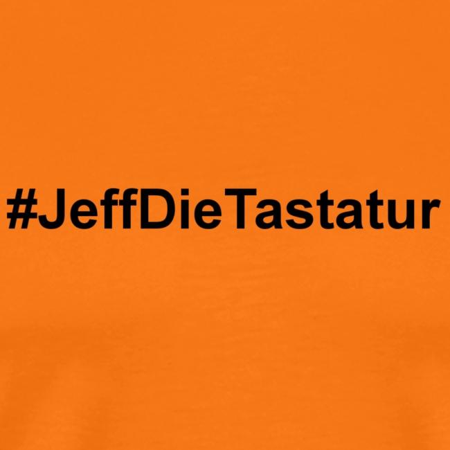 hashtag jeffdietastatur schwarz