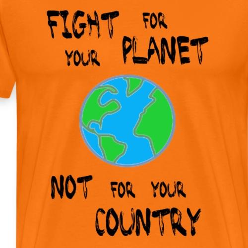 Fight for your Planet (black) - Männer Premium T-Shirt
