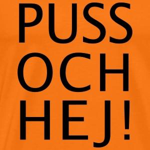 PUSS OCH HEJ! - Premium-T-shirt herr