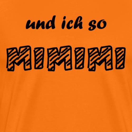 mimimi - Männer Premium T-Shirt