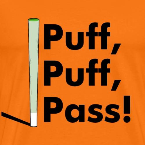 Puff Puff Pass Joint Kiffer Geschenk - Men's Premium T-Shirt