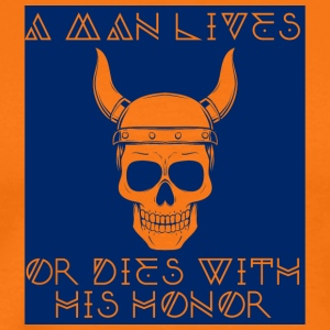 Vikings: A Man Lives Or With His Honor - Men's Premium T-Shirt