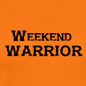 Shirt Weekend Warrior weekend di festa - Maglietta Premium da uomo