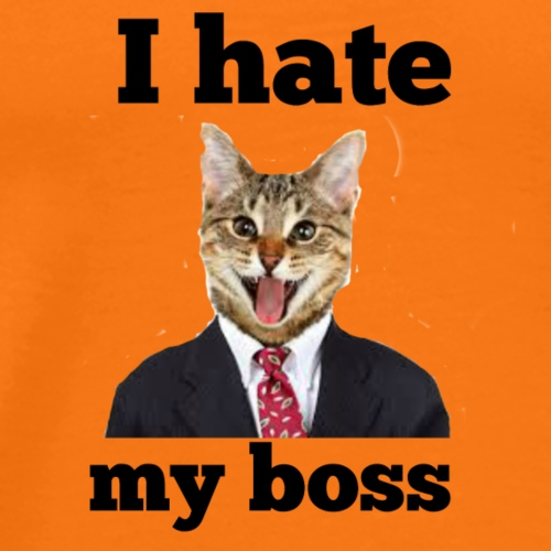 I hate my boss - Men's Premium T-Shirt