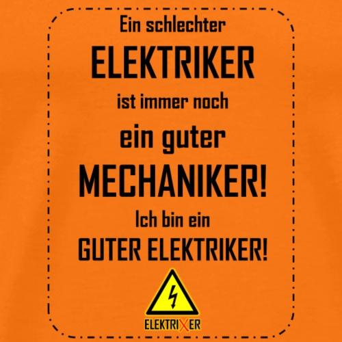 ElektriXer: Guter Mechaniker (schwarz) - Männer Premium T-Shirt