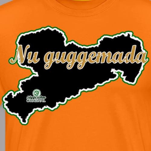 Nu guggemada - Männer Premium T-Shirt