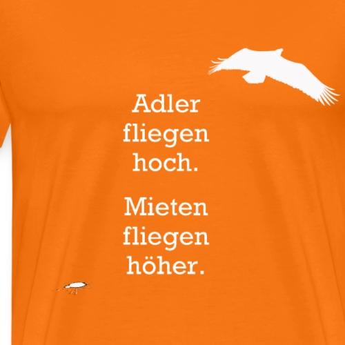 Adler fliegen hoch ... /weiß - Männer Premium T-Shirt