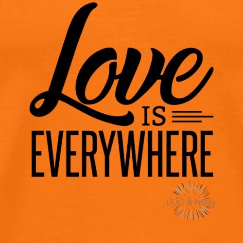 Love is everywhere - Männer Premium T-Shirt