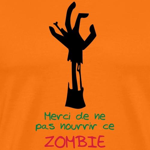 Ne pas nourrir ce zombie - T-shirt Premium Homme