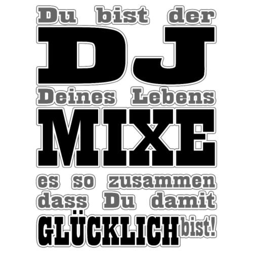 DJ MIXE DEIN LEBEN - Männer Premium T-Shirt