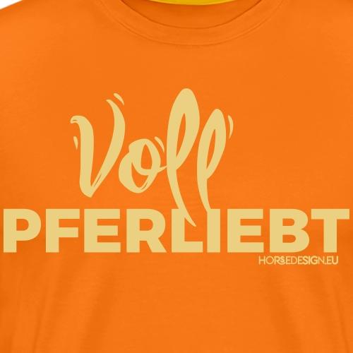 Voll Pferdliebt! - Männer Premium T-Shirt