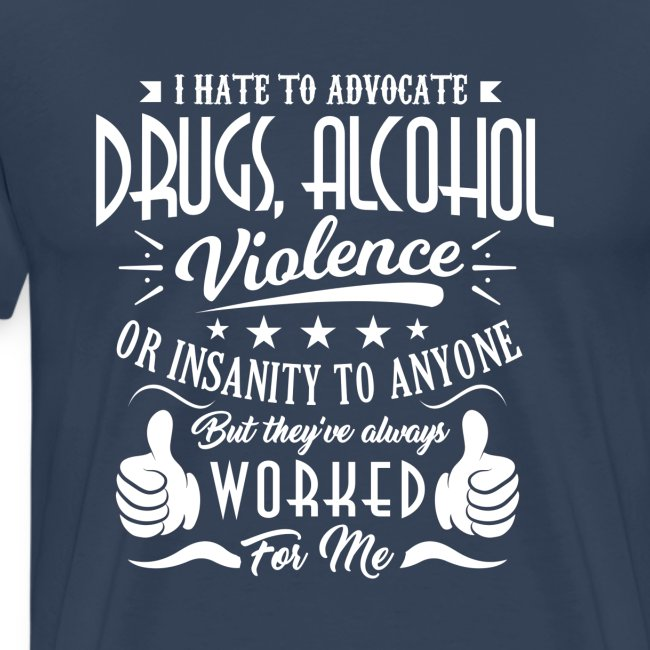 I hate to advocate drugs