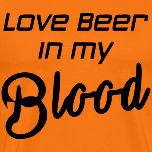 Love beer in my Blood Schwarz - Männer Premium T-Shirt