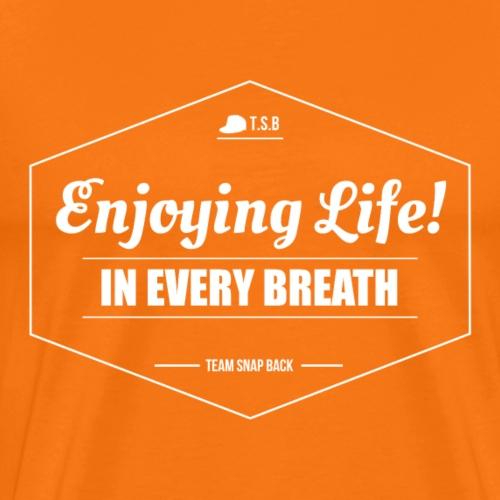 TSB - Enjoying Life (light) - T-shirt Premium Homme