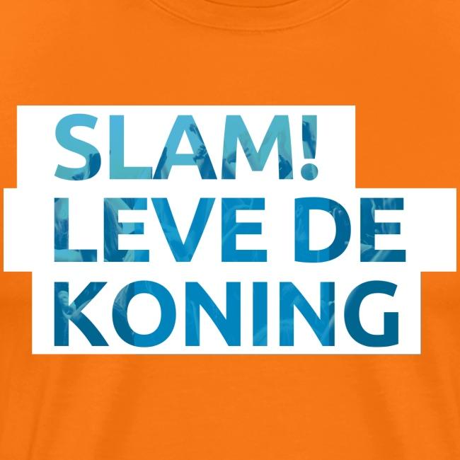 Slam leve de koning!