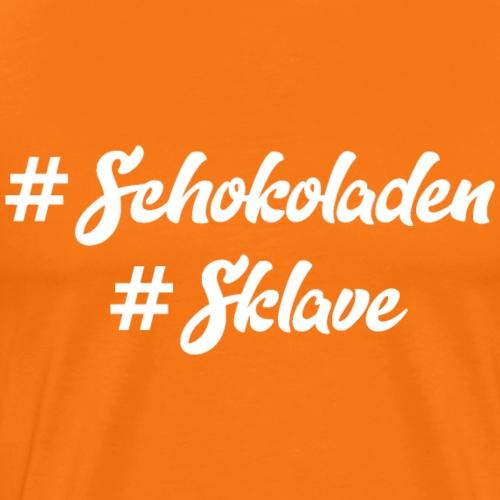 Schokolade, Schokoladen Sklave, Schoko, Schoki - Männer Premium T-Shirt