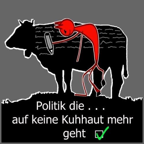 Diese Politik geht auf keine Kuhhaut