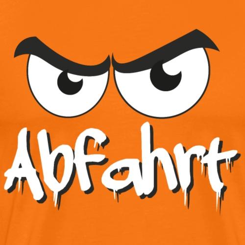 Cooler Spruch mit bösem Blick: Abfahrt - Männer Premium T-Shirt