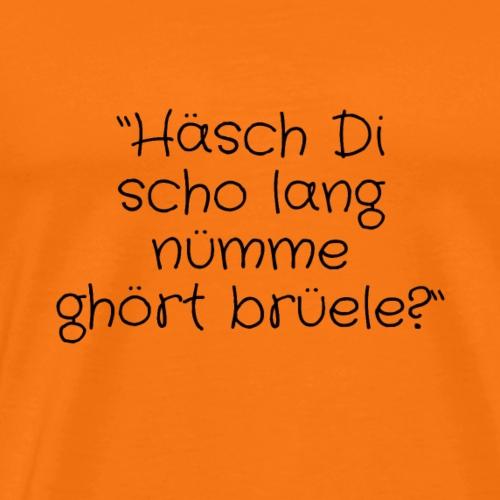 Spruch schweizerdeutsch - Männer Premium T-Shirt