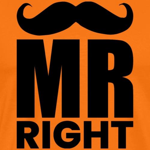MR RIGHT - Männer Premium T-Shirt