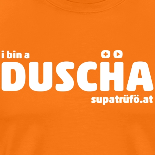 supatrüfö DUSCHA - Männer Premium T-Shirt