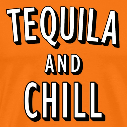 Tequila and Chill Wortspiel (pun) - Männer Premium T-Shirt
