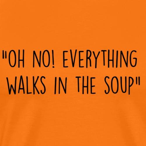 Soup - Mannen Premium T-shirt