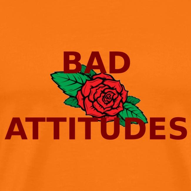BAD ATTITUDES