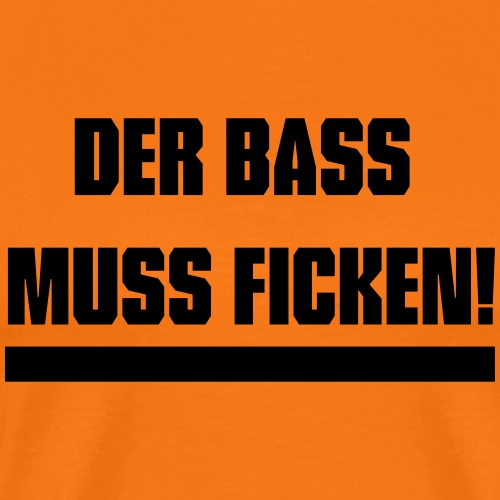 Der Bass muss ficken v2 - Männer Premium T-Shirt
