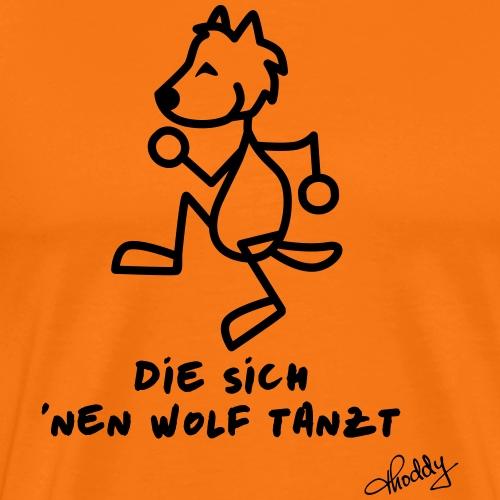 Die sich nen Wolf tanzt - Männer Premium T-Shirt