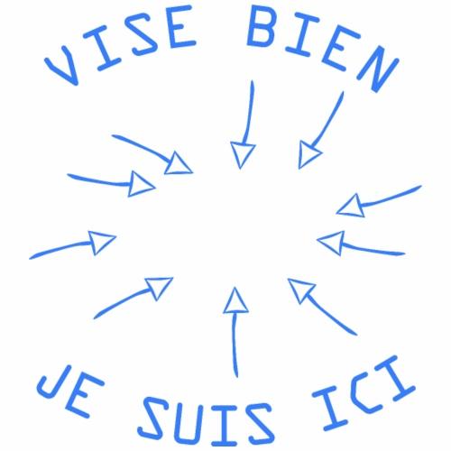 Vise Bien je Suis ICI ! - T-shirt Premium Homme