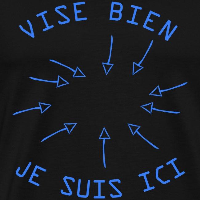 Vise Bien je Suis ICI !