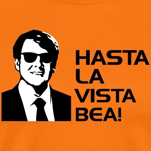 Hasta la vista Bea - Mannen Premium T-shirt