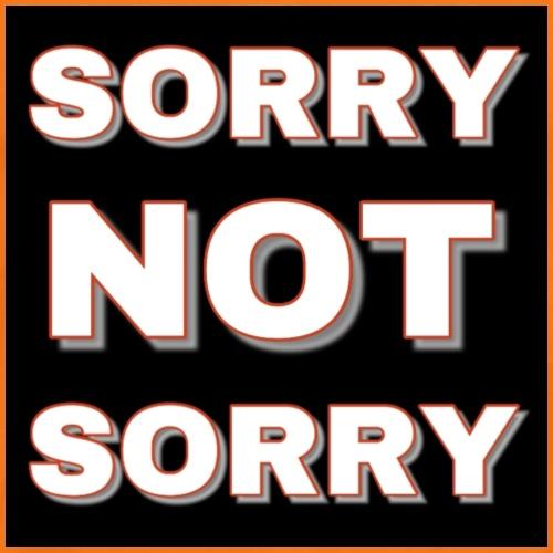 Sorry Not Sorry orange red - Men's Premium T-Shirt