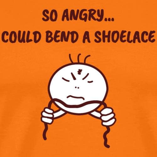Wenn du mal wütend bist... - Männer Premium T-Shirt