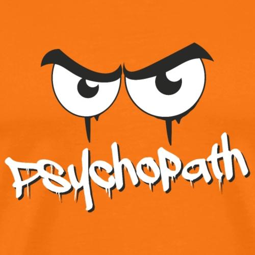 Psychopath - Männer Premium T-Shirt