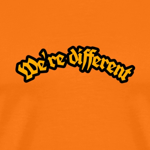 We're different :by:wesleysilva - Camiseta premium hombre