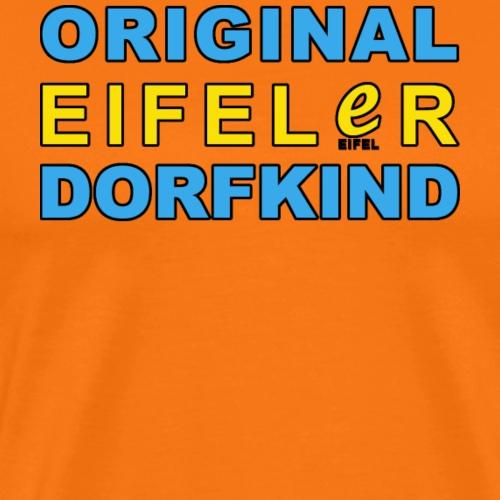 Original Eifeler Dorfkind - Männer Premium T-Shirt